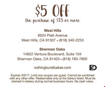 $5 of your purchase of $25 or more