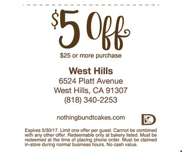 $5 off $25 or more purchase