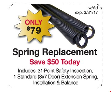 $79 spring replacement