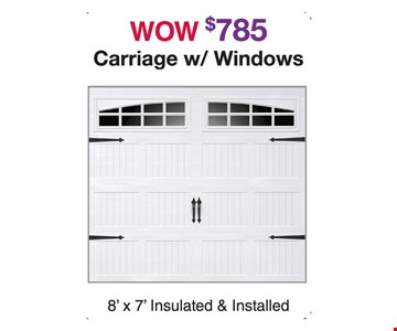 Carriage with windows $785. 8' X 7' insulated & installed.