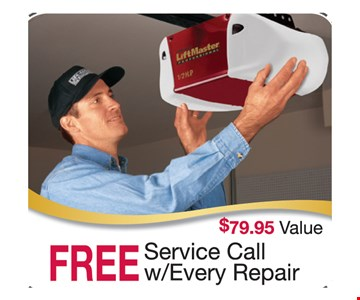 FREE service call with every repair. $7995 value.