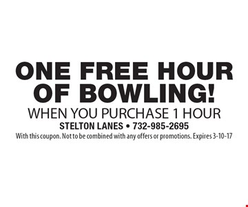 Free one hour of bowling when you purchase 1 hour. With this coupon. Not to be combined with any offers or promotions. Expires 3-10-17