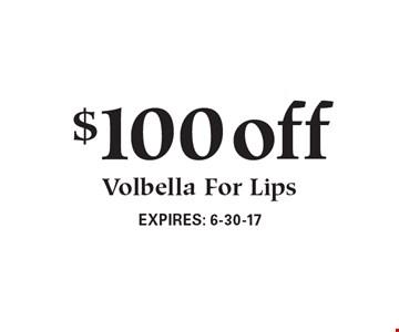 $100 off Volbella For Lips.