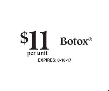 $11 per unit Botox.