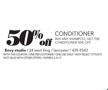 50% off Conditioner. Buy any shampoo, get the conditioner 50% off. With this coupon / one per customer / one use only / with select stylists / not valid with other offers / expires 3-31-17