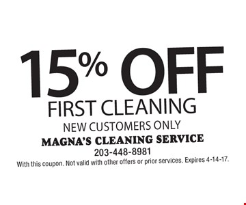 15% OFF first cleaning, new customers only. With this coupon. Not valid with other offers or prior services. Expires 4-14-17.