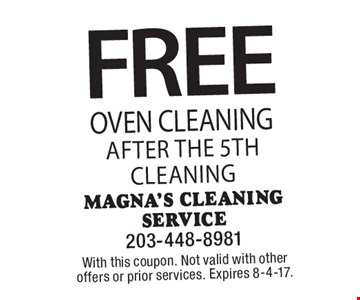 Free Oven Cleaning after the 5th cleaning. With this coupon. Not valid with other offers or prior services. Expires 8-4-17.
