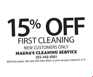 15% off first cleaning new customers only. With this coupon. Not valid with other offers or prior services. Expires 8-4-17.