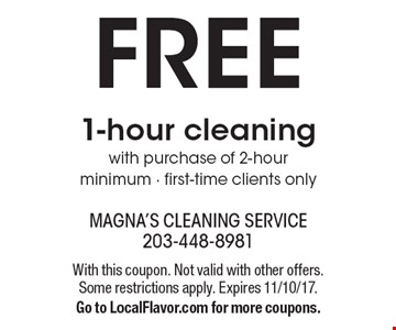 FREE 1-hour cleaning with purchase of 2-hour minimum - first-time clients only. With this coupon. Not valid with other offers. Some restrictions apply. Expires 11/10/17. Go to LocalFlavor.com for more coupons.