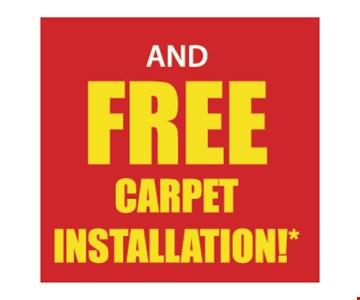 Free carpet installation.
