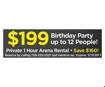 $199 Birthday Party Up to 12 People!