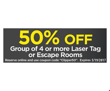 50% Off Group of 4 more Laser Tag or Escape Rooms
