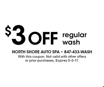$3 off regular wash. With this coupon. Not valid with other offers or prior purchases. Expires 5-5-17.