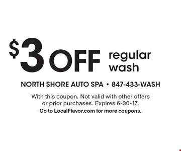 $3 off regular wash. With this coupon. Not valid with other offers or prior purchases. Expires 6-30-17. Go to LocalFlavor.com for more coupons.