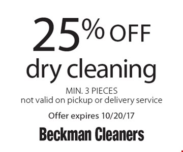 25% off dry cleaning. Min. 3 Pieces. Not valid on pickup or delivery service. Offer expires 10/20/17.