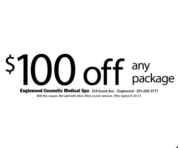 $100 off any package. With this coupon. Not valid with other offers or prior services. Offer expires 9-30-17.
