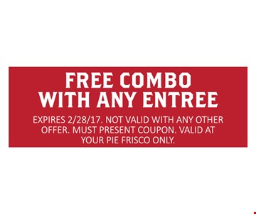 Free Combo With Any Entree