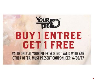 Buy 1 Entree Get 1 Free