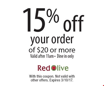 15% off your order of $20 or more. Valid after 11am. Dine in only. With this coupon. Not valid with other offers. Expires 3/10/17.