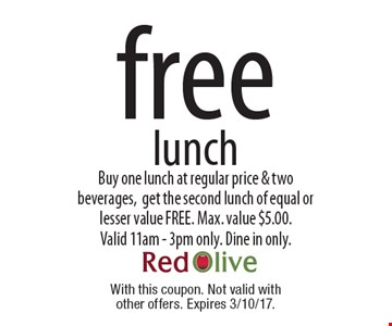 Free lunch - buy one lunch at regular price & two beverages, get the second lunch of equal or lesser value FREE. Max. value $5.00. Valid 11am-3pm only. Dine in only. With this coupon. Not valid with other offers. Expires 3/10/17.