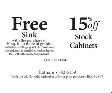 15% off Stock Cabinets OR Free Sink with the purchase of 30 sq. ft. or more of granite. 4 stainless steel 18-gauge sinks to choose from steel sink must be installed by Kitchen Express. Plus, within the countertop purchased. limited time. With this ad. Not valid with other offers or prior purchases. Exp. 6-23-17.