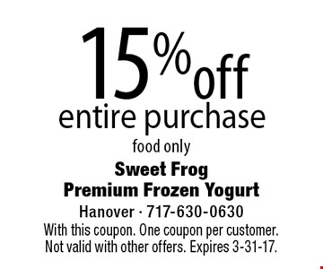 15% off entire purchase food only. With this coupon. One coupon per customer. Not valid with other offers. Expires 3-31-17.