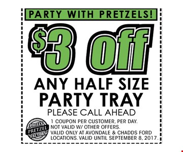 $3 OFF any half size party tray  please call ahead