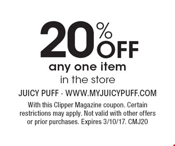 20% Off any one item in the store. With this Clipper Magazine coupon. Certain restrictions may apply. Not valid with other offers or prior purchases. Expires 3/10/17. CMJ20