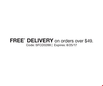 Free delivery on orders over $49. Code: SFCD0288. Expires: 8/25/17