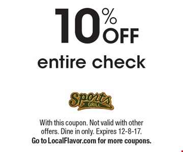 10% Off entire check. With this coupon. Not valid with other offers. Dine in only. Expires 12-8-17. Go to LocalFlavor.com for more coupons.