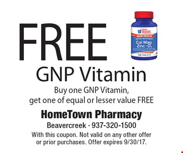 Free GNP Vitamin. Buy one GNP Vitamin, get one of equal or lesser value FREE. With this coupon. Not valid on any other offer or prior purchases. Offer expires 9/30/17.