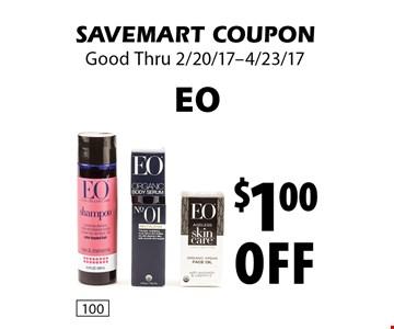 $1.00 off EO. SAVEMART COUPON. Good Thru 2/20/17-4/23/17.