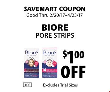 $1.00 off Biore Pore Strips. Excludes Trial Sizes. SAVEMART COUPON. Good Thru 2/20/17-4/23/17.