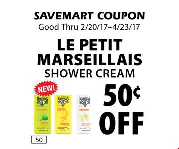 50¢ off Le Petit Marseillais Shower Cream. SAVEMART COUPON. Good Thru 2/20/17-4/23/17.