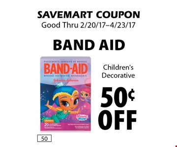 50¢ off Band Aid Children's Decorative. SAVEMART COUPON. Good Thru 2/20/17-4/23/17.
