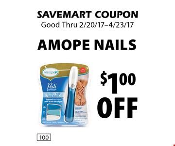 $1.00 off AMOPE NAILS. SAVEMART COUPON. Good Thru 2/20/17-4/23/17.