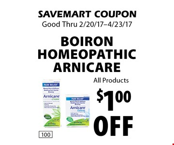 $1.00 off Boiron Homeopathic Arnicare. All Products. SAVEMART COUPON. Good Thru 2/20/17-4/23/17.