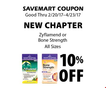 10% off New Chapter Zyflamend or Bone Strength. All Sizes. SAVEMART COUPON. Good Thru 2/20/17-4/23/17.