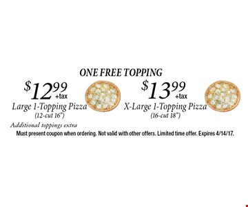 One FREE Topping $13.99 X-Large 1-Topping Pizza (16-cut 18