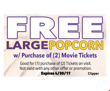 Free Large Popcorn w/ Purchase of 2 Movie Tickets