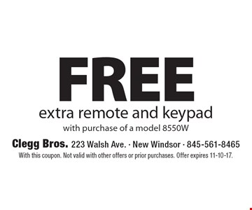 FREE extra remote and keypad with purchase of a model 8550W. With this coupon. Not valid with other offers or prior purchases. Offer expires 11-10-17.