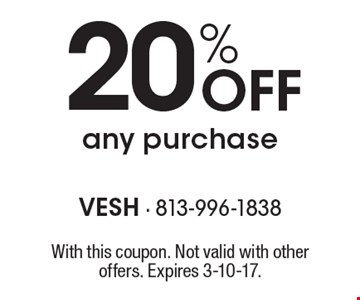 20% off any purchase. With this coupon. Not valid with other offers. Expires 3-10-17.