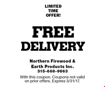 FREE delivery LIMITED TIME OFFER!. With this coupon. Coupons not valid on prior offers. Expires 3/31/17.