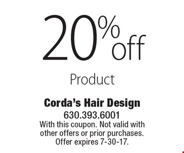 20% off Product. With this coupon. Not valid with other offers or prior purchases. Offer expires 7-30-17.