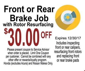 $30 Off Front or Rear Brake Job with Rotor Resurfacing