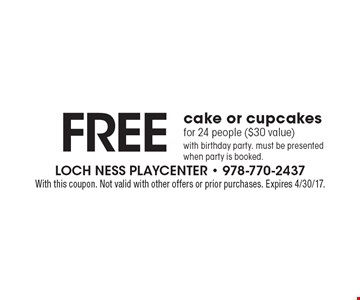 Free cake or cupcakes for 24 people ($30 value) with birthday party. must be presented when party is booked.. With this coupon. Not valid with other offers or prior purchases. Expires 4/30/17.