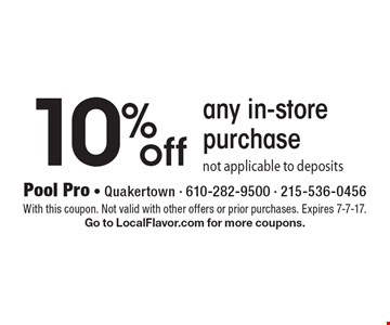 10% off any in-store purchasenot applicable to deposits. With this coupon. Not valid with other offers or prior purchases. Expires 7-7-17.Go to LocalFlavor.com for more coupons.