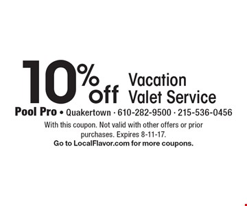 10% off Vacation Valet Service. With this coupon. Not valid with other offers or prior purchases. Expires 8-11-17. Go to LocalFlavor.com for more coupons.
