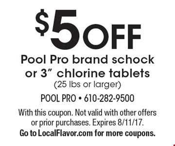$5 OFF Pool Pro brand schock or 3
