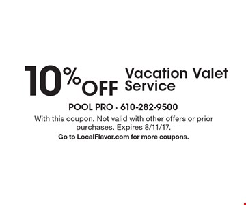 10% Off Vacation Valet Service . With this coupon. Not valid with other offers or prior purchases. Expires 8/11/17. Go to LocalFlavor.com for more coupons.